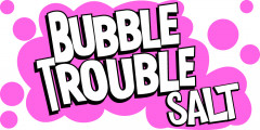 Bubble Trouble SALT